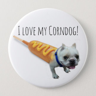 Love my little bulldog corndog button