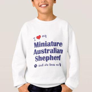 Love My Miniature Australian Shepherd (Female Dog) Sweatshirt