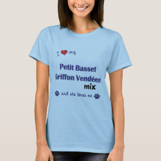 Love My Petit Basset Griffon Vendeen Mix (Female) T-Shirt