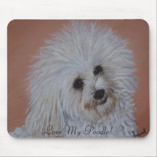 Love My Poodle!  Mouse Pad
