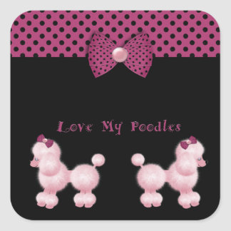 Love My Poodles Square Sticker