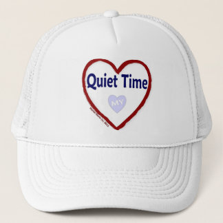 Love My Quiet Time Trucker Hat