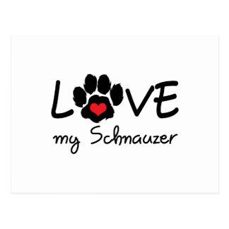 LOVE MY SCHNAUZER POST CARD