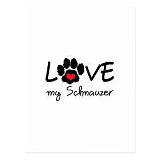 LOVE MY SCHNAUZER POSTCARD