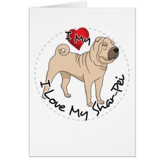 Love My Shar Pei Card