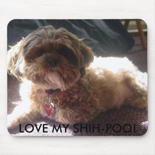 LOVE MY SHIH-POO! MOUSE PAD