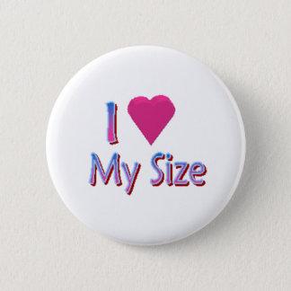 Love My Size 2 Inch Round Button