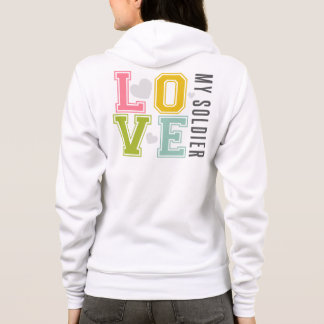 Love my Soldier (Colorful) Hoodie