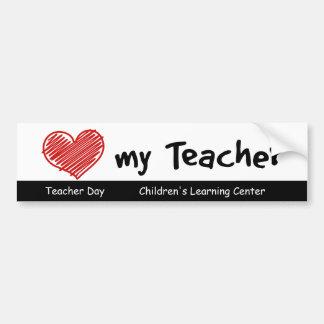 Love My Teacher Bumper Sticker