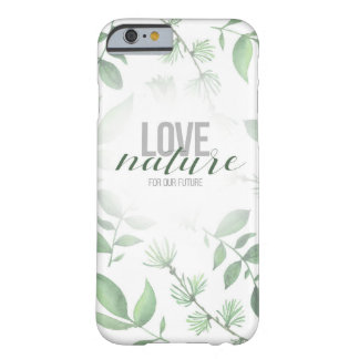 Love nature barely there iPhone 6 case