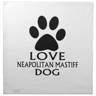 LOVE NEAPOLITAN MASTIFF DOG DESIGNS NAPKIN