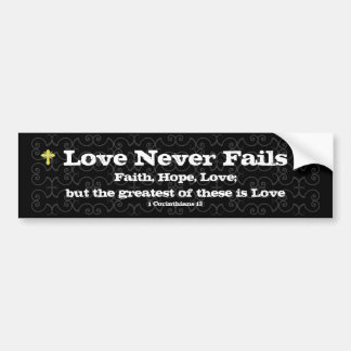 Love Never Fails Christian Auto Sticker Bumper Sticker