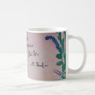 Love never fails! coffee mug