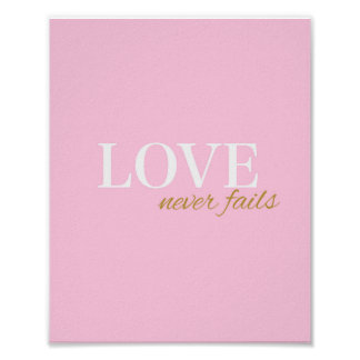 Love Never Fails - Inspirational quote Poster