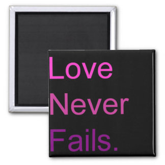 Love Never Fails Magnet