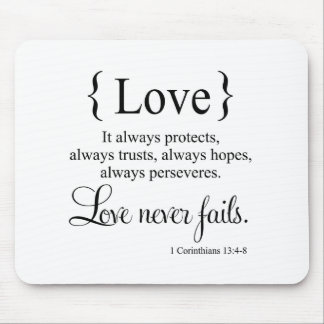 Love Never Fails Mouse Pad