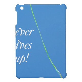 love never gives up case for the iPad mini