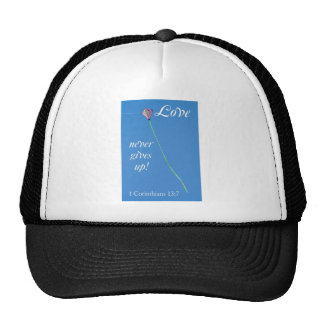 love never gives up trucker hat