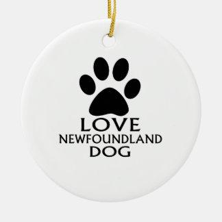 LOVE NEWFOUNDLAND DOG DESIGNS CERAMIC ORNAMENT