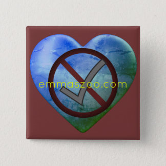Love, NO!!!, YES!!!, emmaszoo.com 2 Inch Square Button