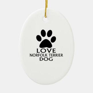 LOVE NORFOLK TERRIER DOG DESIGNS CERAMIC ORNAMENT