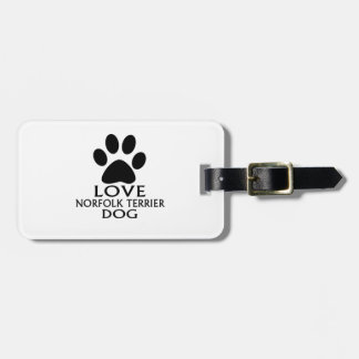 LOVE NORFOLK TERRIER DOG DESIGNS LUGGAGE TAG