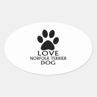 LOVE NORFOLK TERRIER DOG DESIGNS OVAL STICKER
