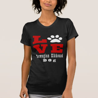 Love Norwegian Elkhound Dog Designes T-Shirt