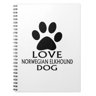 LOVE NORWEGIAN ELKHOUND DOG DESIGNS NOTEBOOKS