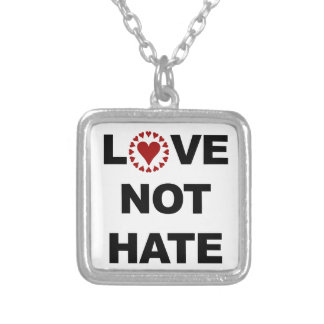 LOVE NOT HATE SILVER PLATED NECKLACE