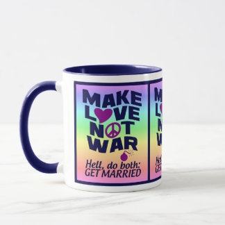 Love Not War mug - choose style & color