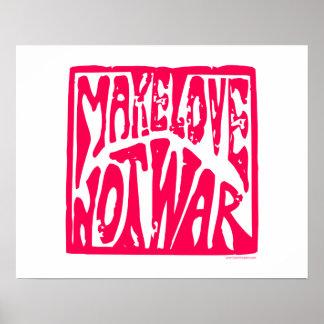 Love Not War Posters