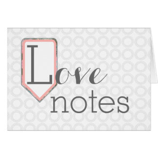 Love Notes | Mixed Font | Grey Circles Stationary