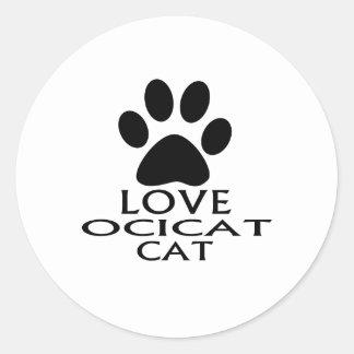 LOVE OCICAT CAT DESIGNS CLASSIC ROUND STICKER
