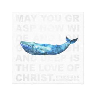 Love of Christ Ephesians 3:18 Modern Whale Canvas