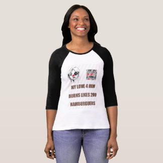 LOVE OF WOMAN AS HAMBURGERS T-Shirt