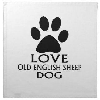 LOVE OLD ENGLISH SHEEP Dog DESIGNS Napkin