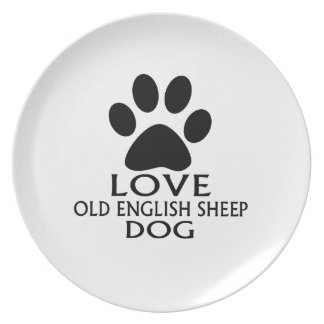 LOVE OLD ENGLISH SHEEP Dog DESIGNS Plate
