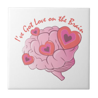 Love On Brain Ceramic Tiles