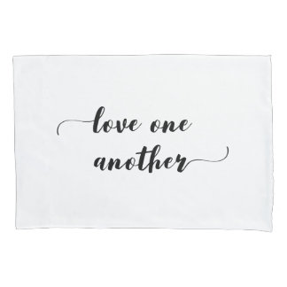 'Love One Another' Pillowcase