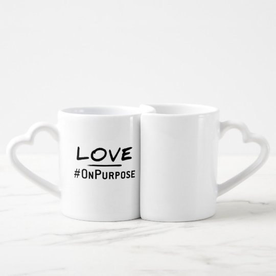 Love #OnPurpose Mugs