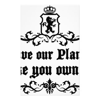 Love Our Planet Like You Own It Medieval quote Stationery