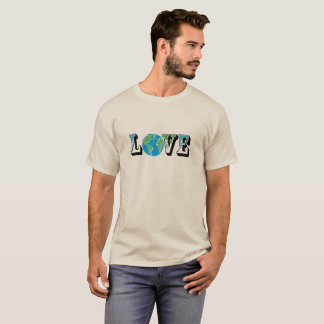 LOVE OUR WORLD - WE ONLY HAVE ONE EARTH T-SHIRT