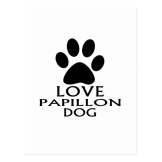 LOVE PAPILLON DOG DESIGNS POSTCARD