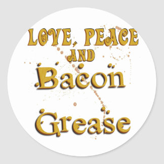 Love Peace & Bacon Grease Round Sticker