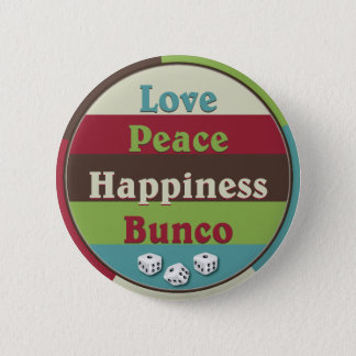 Love,Peace,Happiness Bunco Button