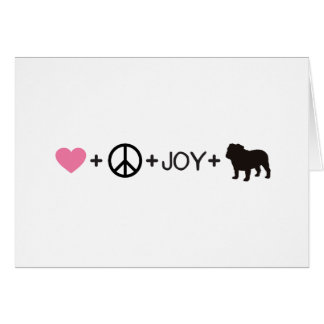 Love Peace Joy English Bulldog Card