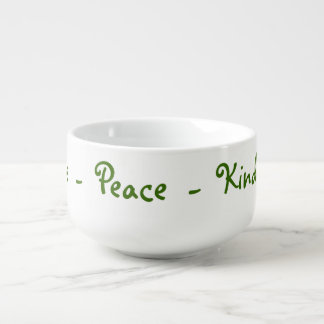 Love Peace Kindness Soup Mug