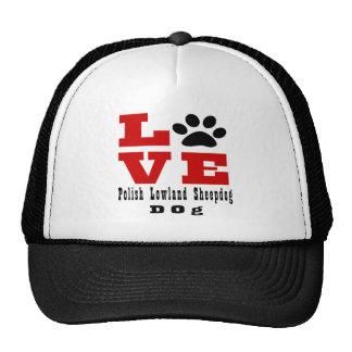 Love Polish Lowland Sheepdog Dog Designes Trucker Hat
