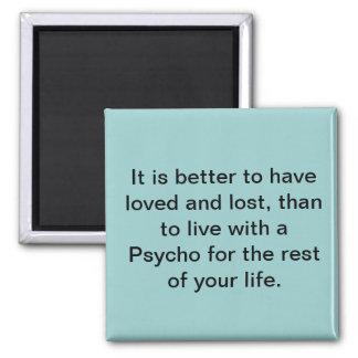 Love Psycho Magnet